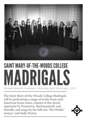 Saint-Mary-of-the-Woods College Madrigals Concert