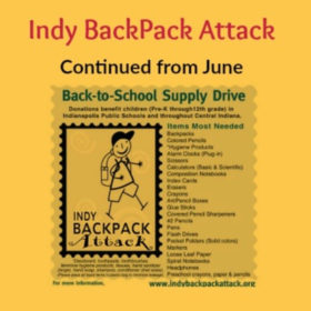 Indy BackPack Attack Continued into July