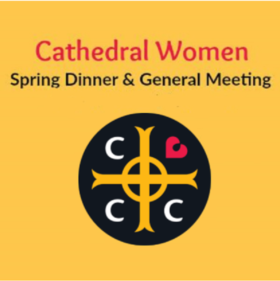 Cathedral Women Spring Dinner & General Meeting